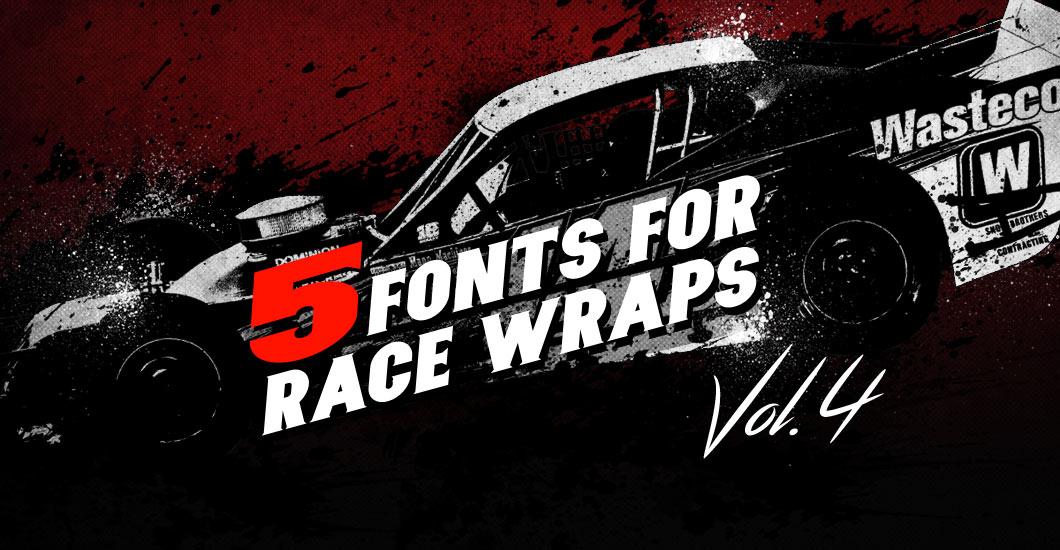 5 Fonts For Race Wraps Vol.4