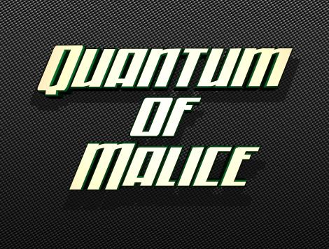 Quantum of Malice Font