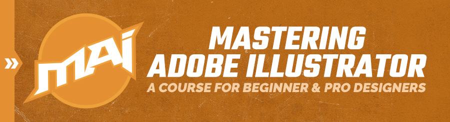 Mastering Adobe Illustrator Course